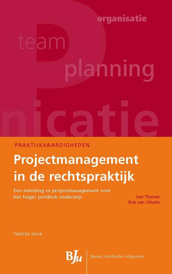 Projectmanagement in de rechtspraktijk