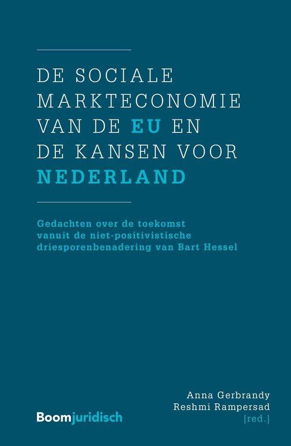 De sociale markteconomie van de EU en de kansen voor Nederland