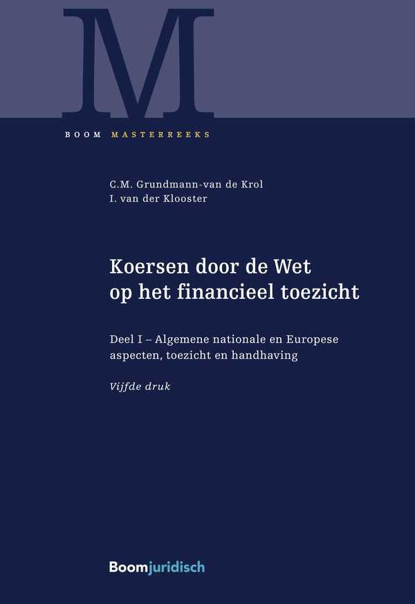 Koersen door de Wet op het financieel toezicht (deel 1)
