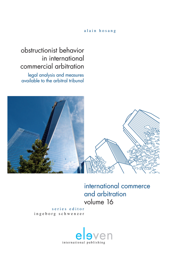 Obstructionist Behavior in International Commercial Arbitration