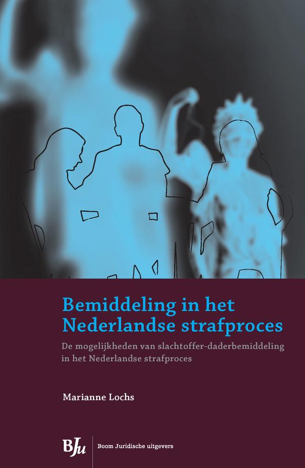 Bemiddeling in het Nederlandse strafproces