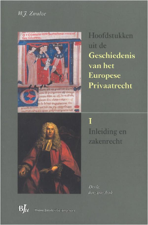 Hoofdstukken uit de Geschiedenis van het Europese Privaatrecht