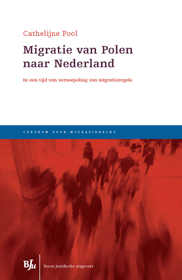 Centrum voor Migratierecht Migratie van Polen naar Nederland