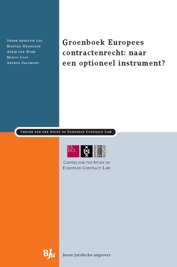 Het Groenboek Europees contractenrecht: naar een optioneel instrument?