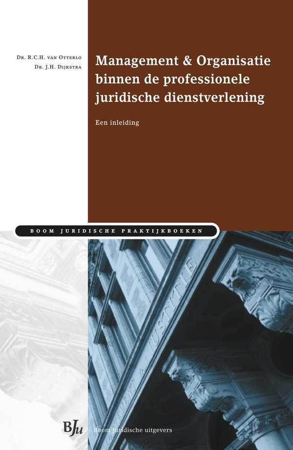 Management & Organisatie binnen de professionele juridische dienstverlening