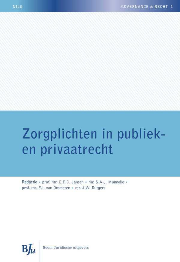 Zorgplichten in publiek- en privaatrecht