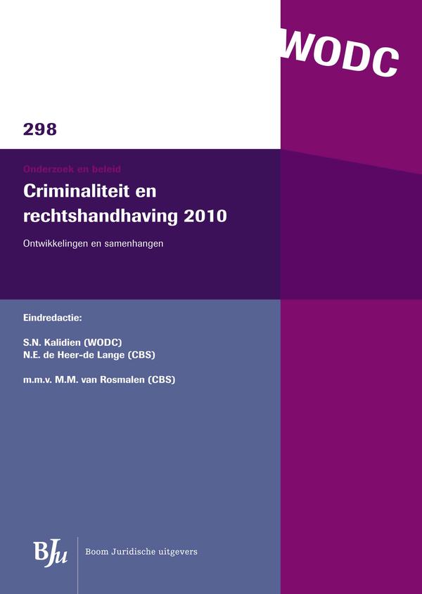 Criminaliteit en rechtshandhaving 2010