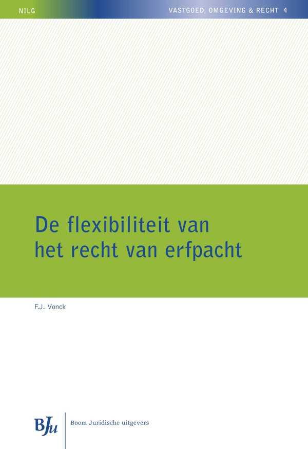 De flexibiliteit van het recht van erfpacht