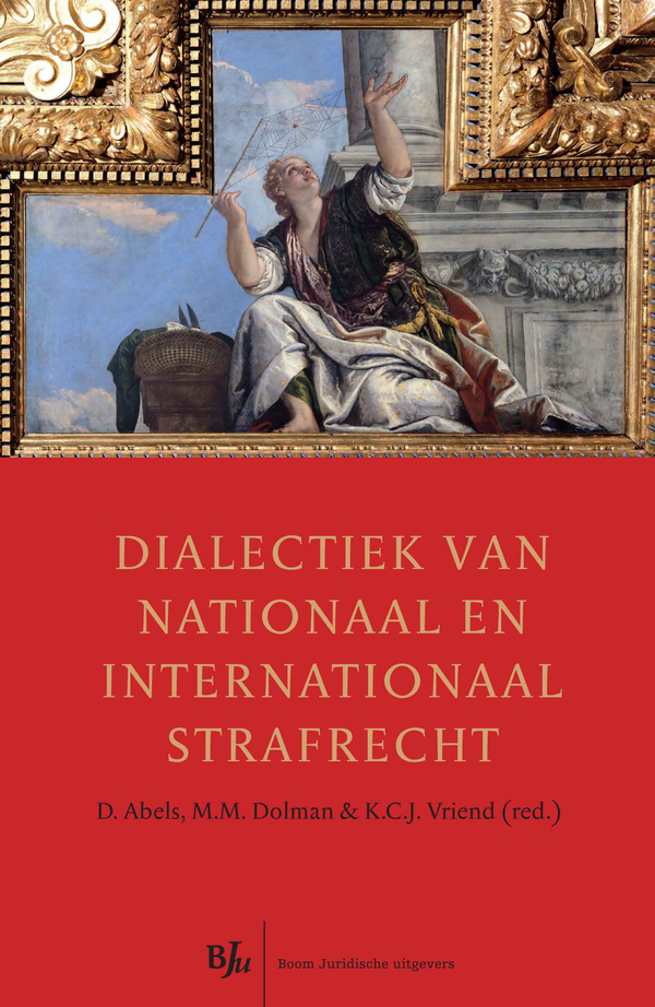 Dialectiek van nationaal en internationaal strafrecht