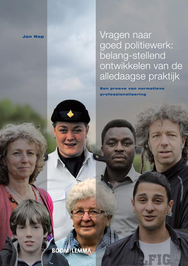Vragen naar goed politiewerk: belang-stellend ontwikkelen van de alledaagse praktijk