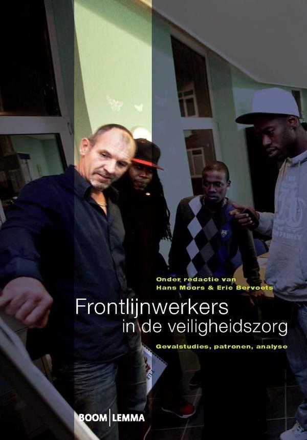 Frontlijnwerkers in de veiligheidszorg