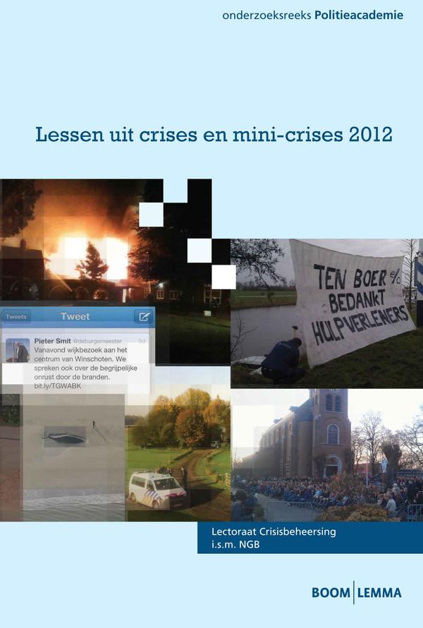 Lessen uit crises en mini-crises 2012