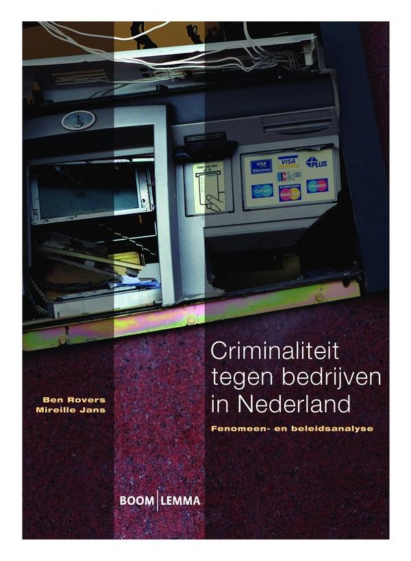 Criminaliteit tegen bedrijven in Nederland
