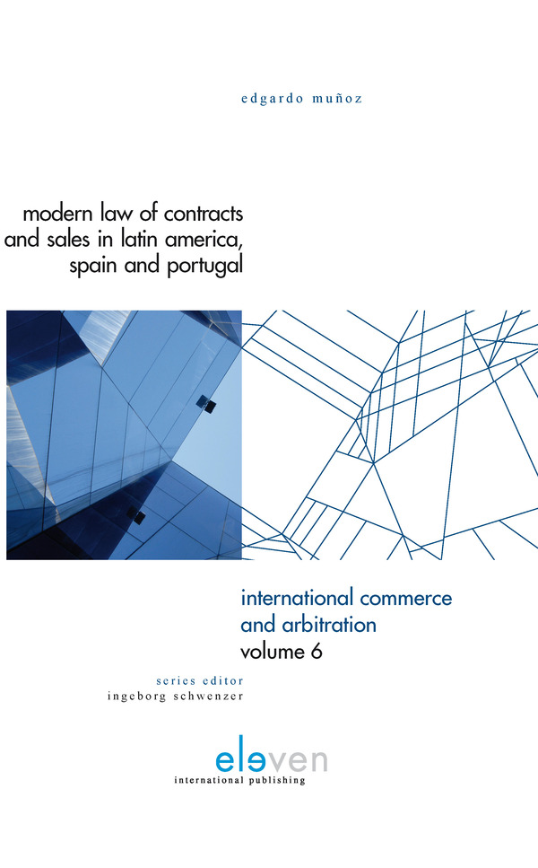 Modern Law of Contracts and Sales in Latin-America, Spain and Portugal