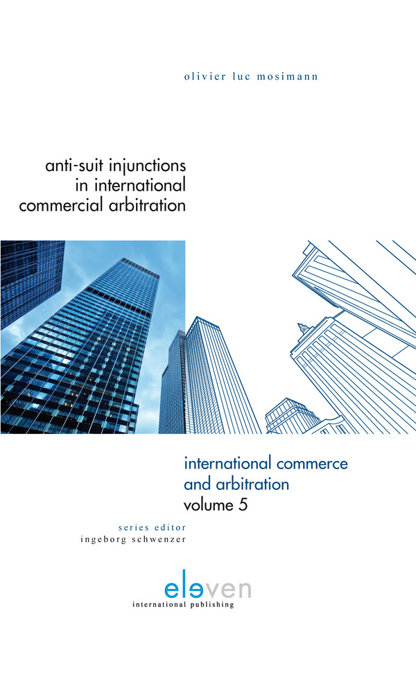 Anti-Suit Injunctions in International Commercial Arbitration