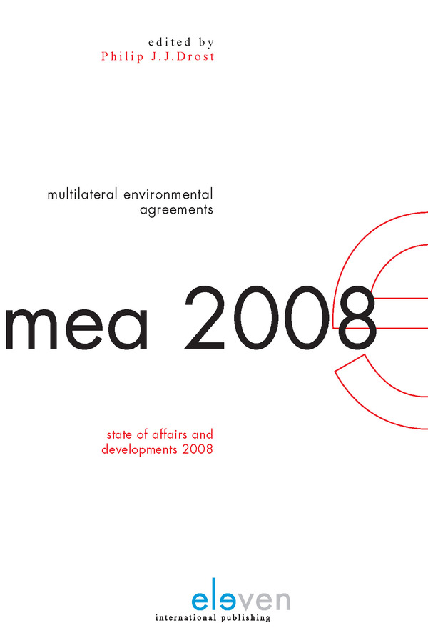 Multilateral Environmental Agreements: State of Affairs and Developments 2008