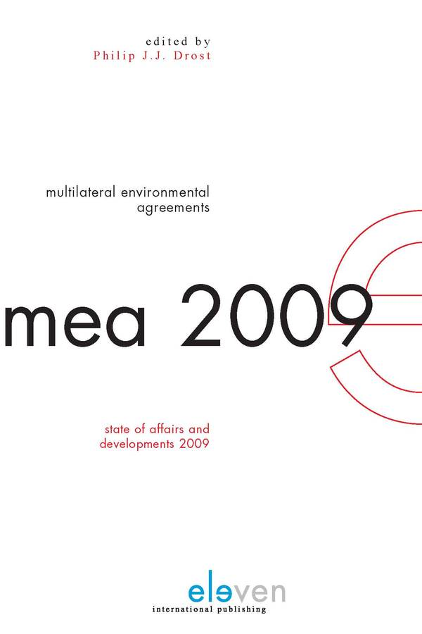 Multilateral Environmental Agreements: State of Affairs and Developments 2009