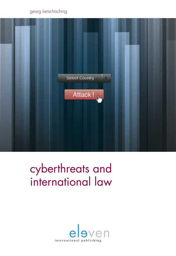 Cyberthreats and International Law