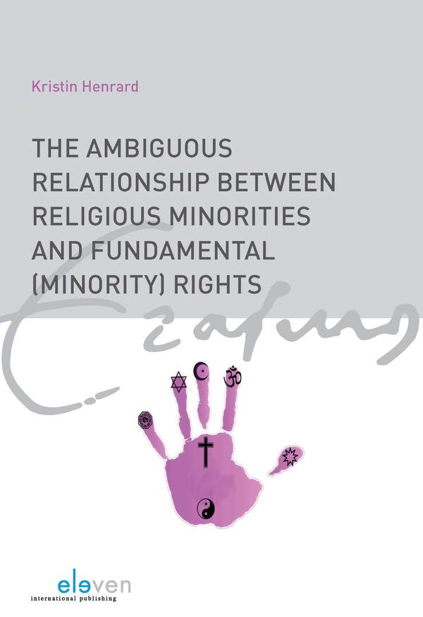 The Ambiguous Relationship Between Religious Minorities and Fundamental (minority) Rights