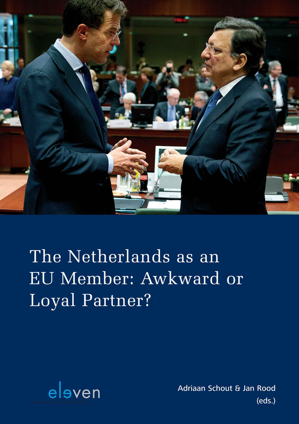 The Netherlands as an EU Member: Awkward or Loyal Partner?