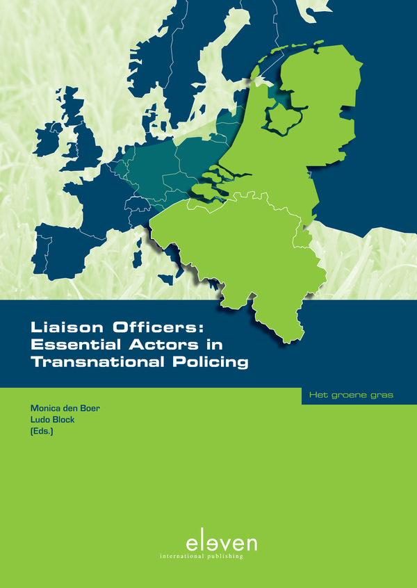 Liaison Officers: Essential Actors in Transnational Policing