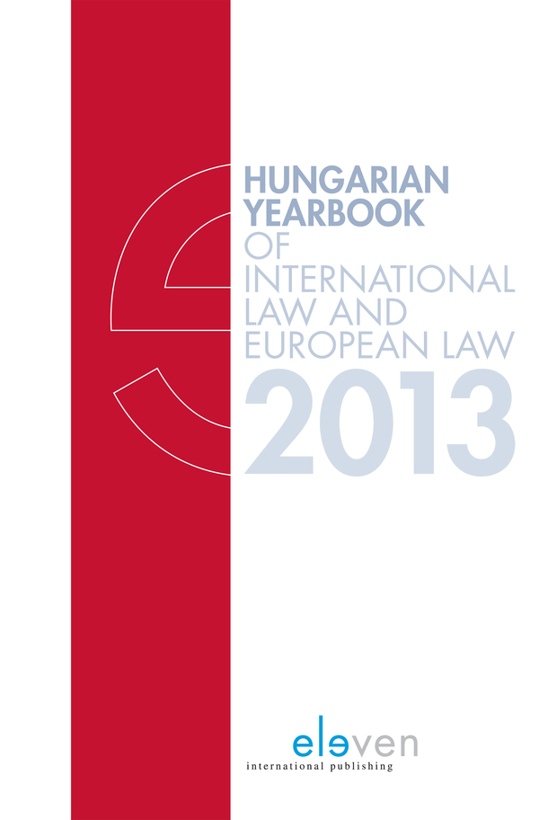 Hungarian Yearbook of International Law and European Law 2013