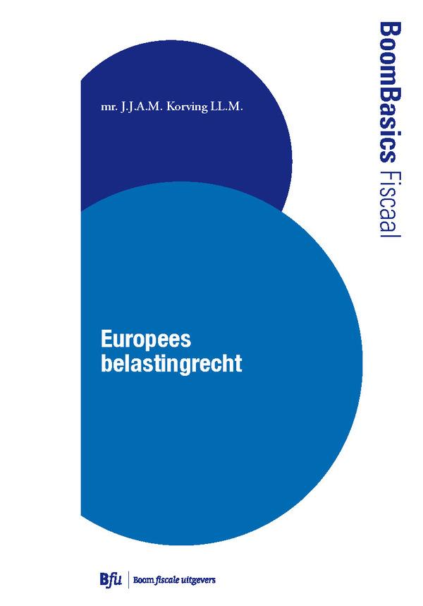 Boom Basics Fiscaal Europees belastingrecht