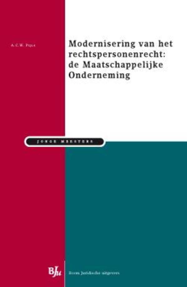 Modernisering van het erchtspersonenrecht; de Maatschappelijke Onderneming