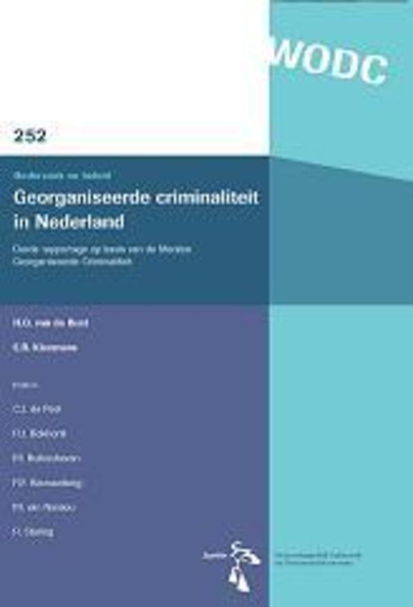 Georganiseerde criminaliteit in Nederland. Derde rapportage op basis van de Monitor Georganiseerde Criminaliteit