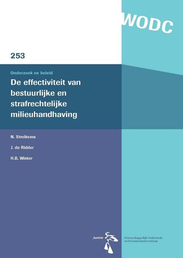 De effectiviteit van bestuurlijke en strafrechtlijke handhaving van milieuwetgeving