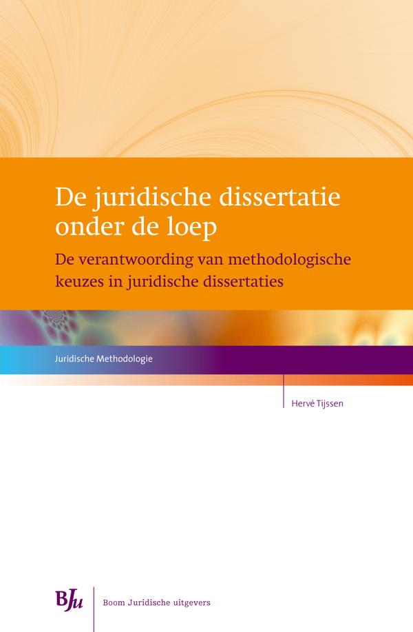 De juridische dissertatie onder de loep
