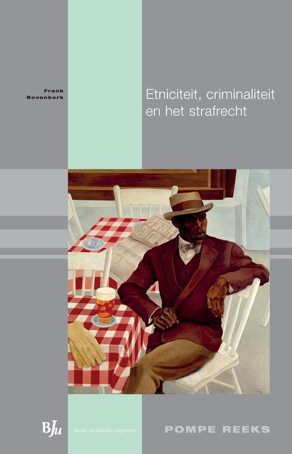 Etniciteit, criminaliteit en het strafrecht