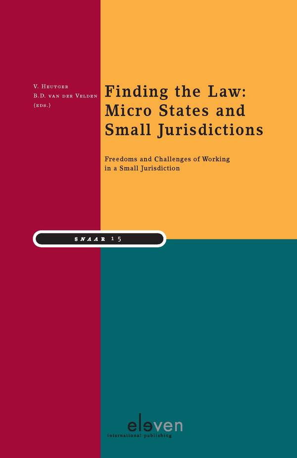 Finding the Law: micro States and Small Jurisdictions - Freedoms and challenges of working in a small jurisdiction