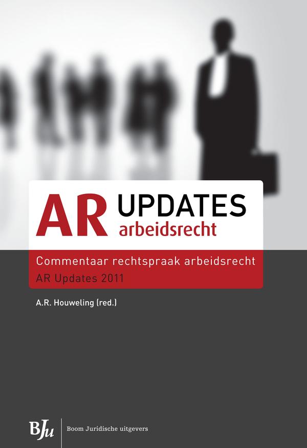 Commentaar rechtspraak arbeidsrecht AR Updates 2011