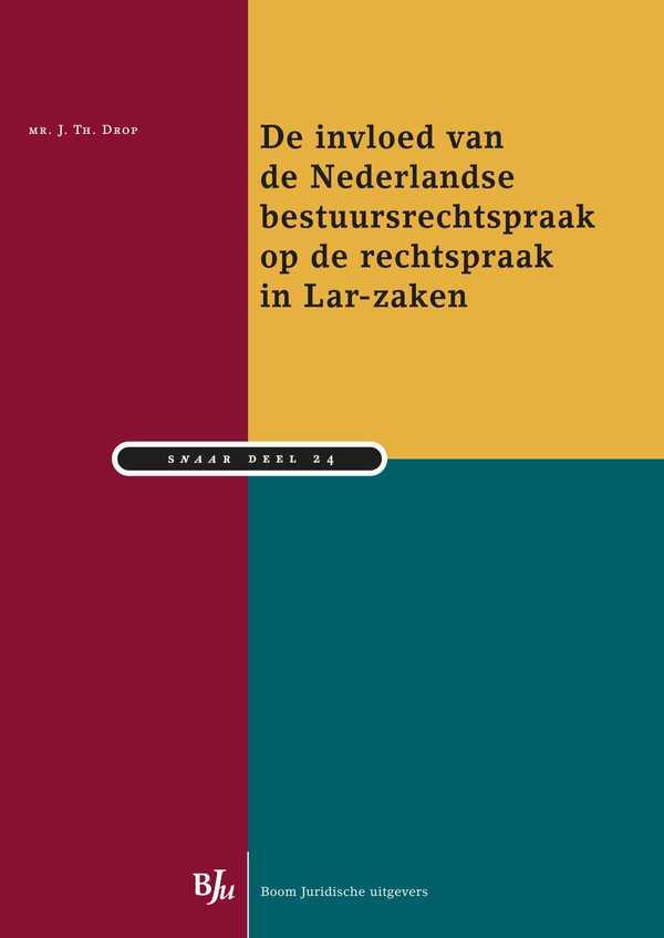 De invloed van de Nederlandse bestuursrechtspraak op de rechtspraak in Lar-zaken