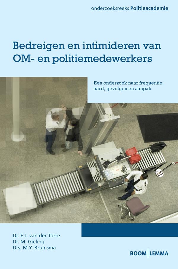 Bedreigen en intimideren van OM- en politiemedewerkers
