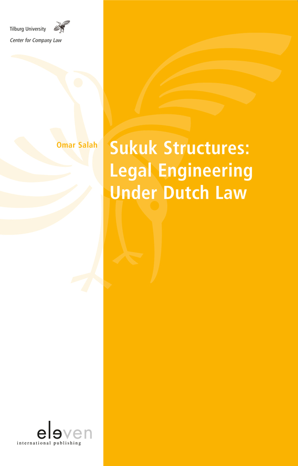 Sukuk Structures: Legal Engineering Under Dutch Law
