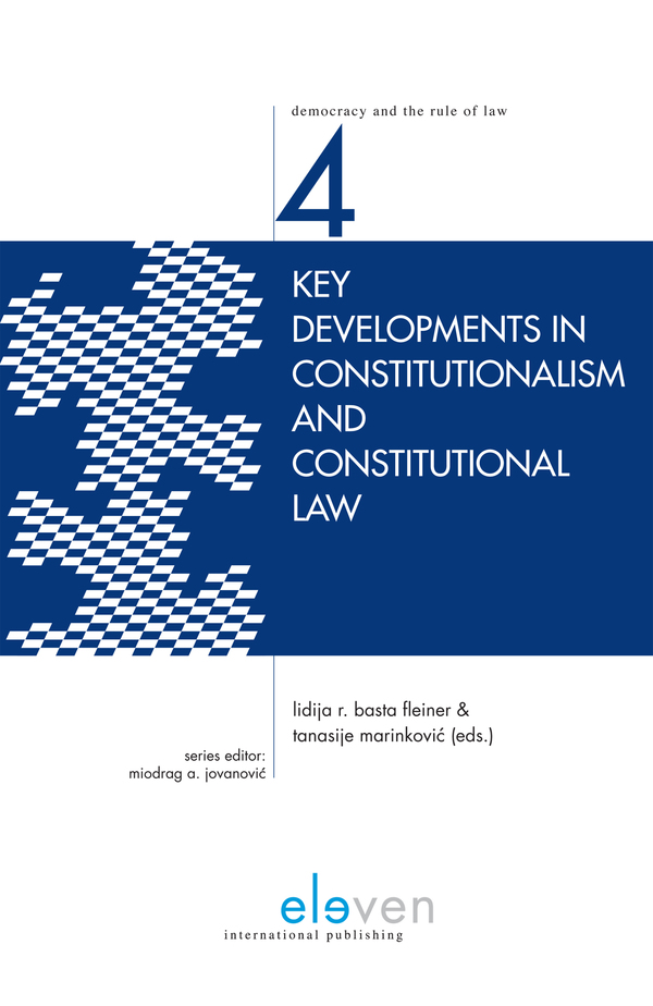 Key Developments in Constitutionalism and Constitutional Law