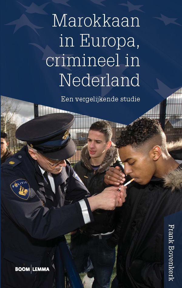 Marokkaan in Europa, crimineel in Nederland