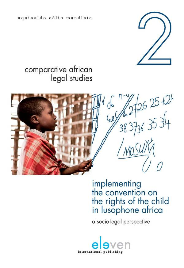 Implementing the Convention on the Rights of the Child in Lusophone Africa