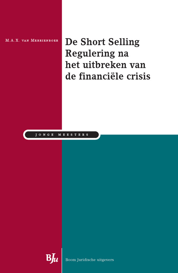 De Short Selling Regulering na het uitbreken van de financiële crisis