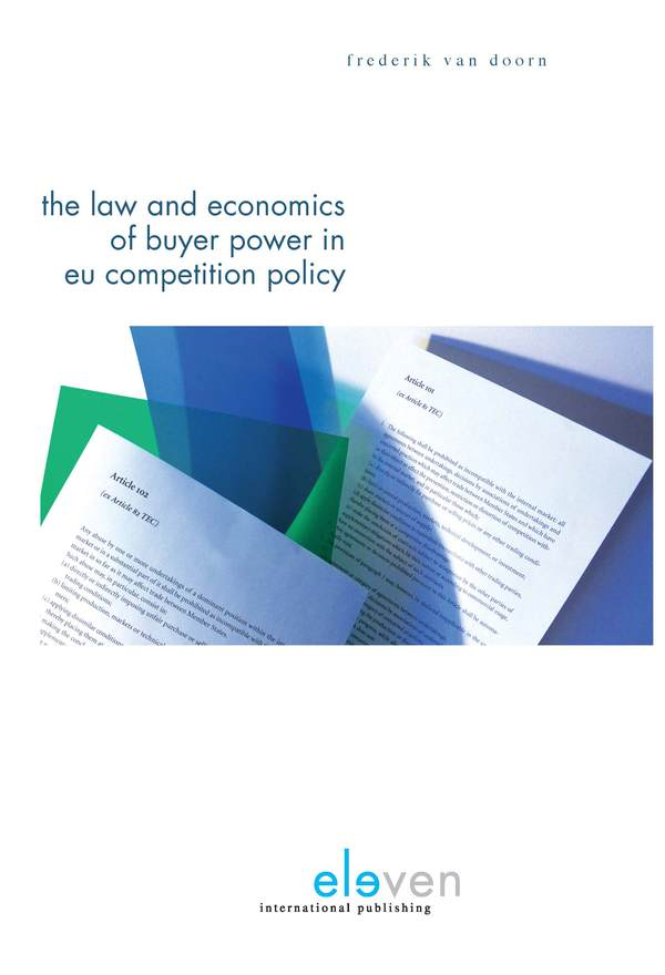 The Law and Economics of Buyer Power in EU Competition Policy