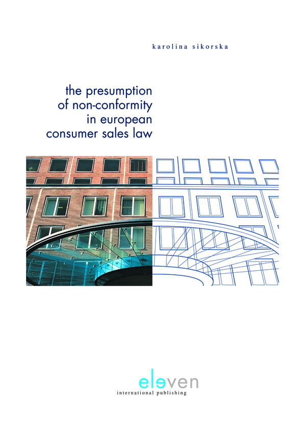 The Presumption of Non-Conformity in European Consumer Sales Law