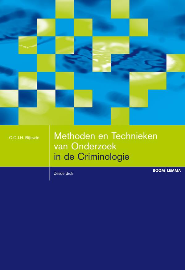 Methoden en Technieken van Onderzoek in de Criminologie