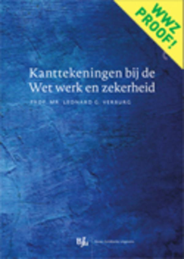 Kanttekeningen bij de Wet werk en zekerheid (editie 2015)