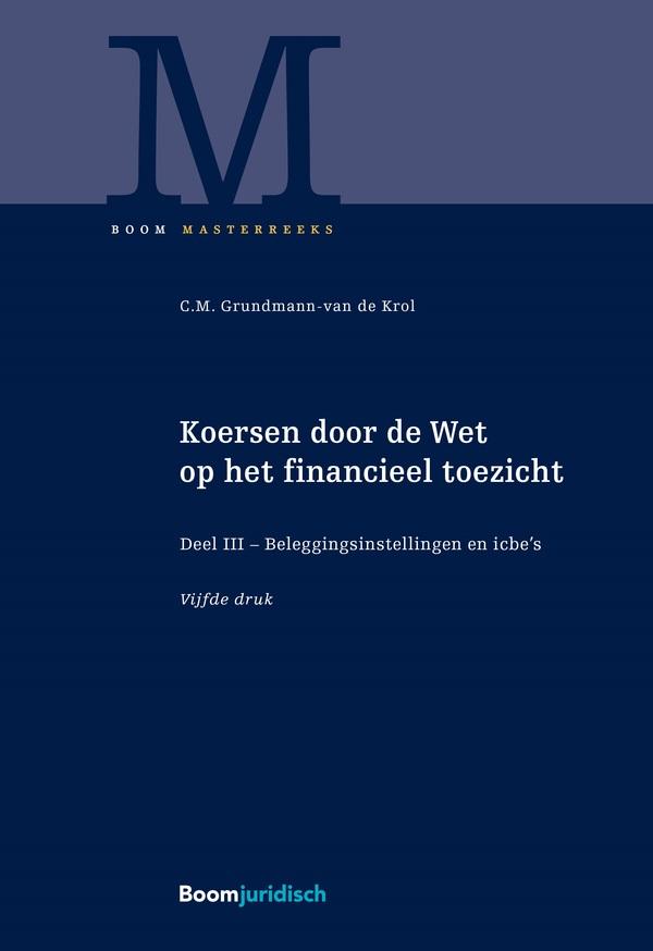 Koersen door de Wet op het financieel toezicht (deel 3)