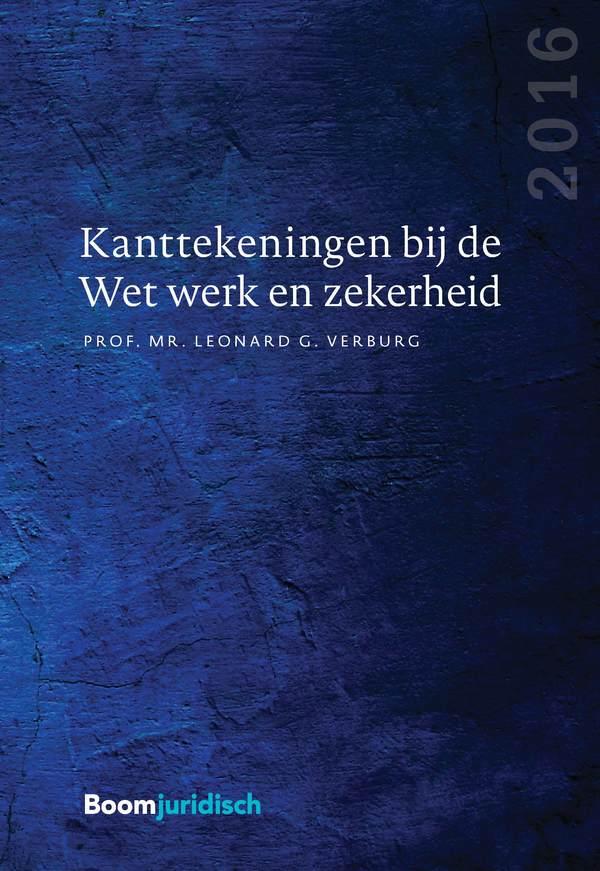 Kanttekeningen bij de Wet werk en zekerheid (editie 2016)