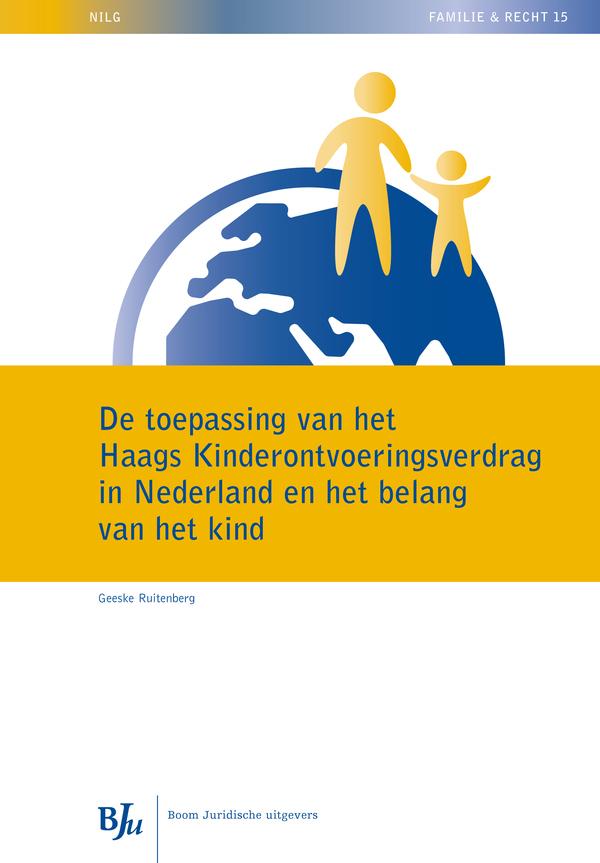 De toepassing van het Haags Kinderontvoeringsverdrag in Nederland en het belang van het kind