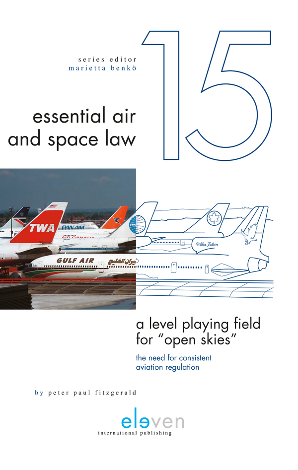 "A Level Playing Field for ""Open Skies"": The Need for Consistent Aviation Regulation"
