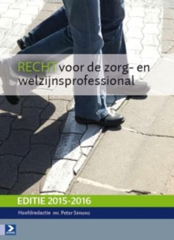 Recht voor de zorg- en welzijnsprofessional 2015-2016